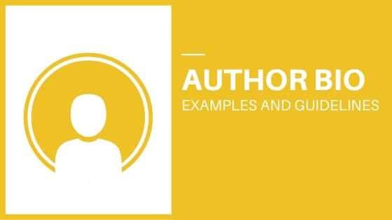 First Time Author Bio Writing Examples and Guidelines