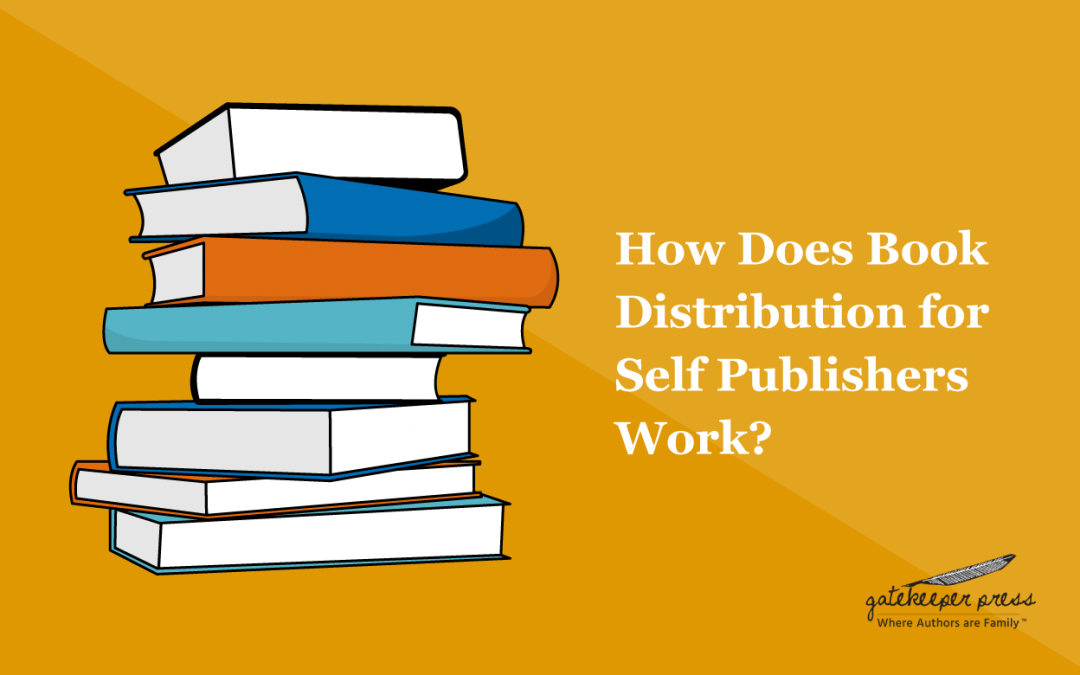 How Does Book Distribution for Self-Publishers Work?