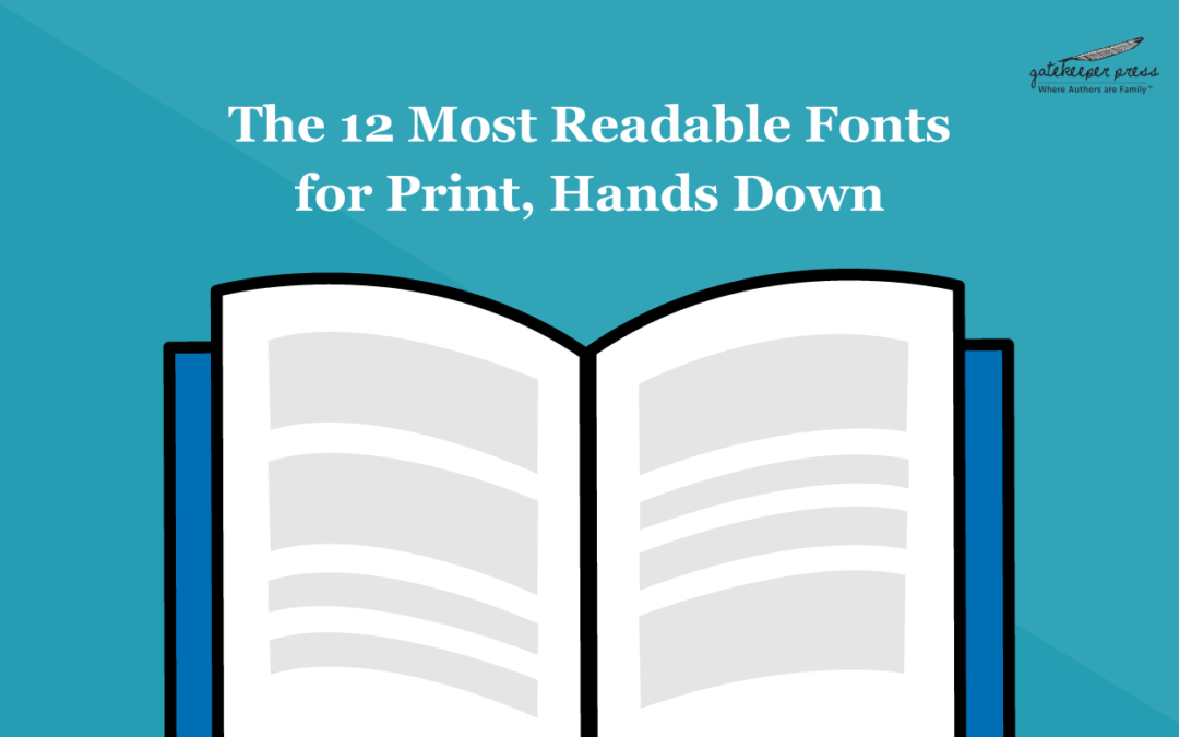 The 12 Most Readable Fonts for Print, Hands Down